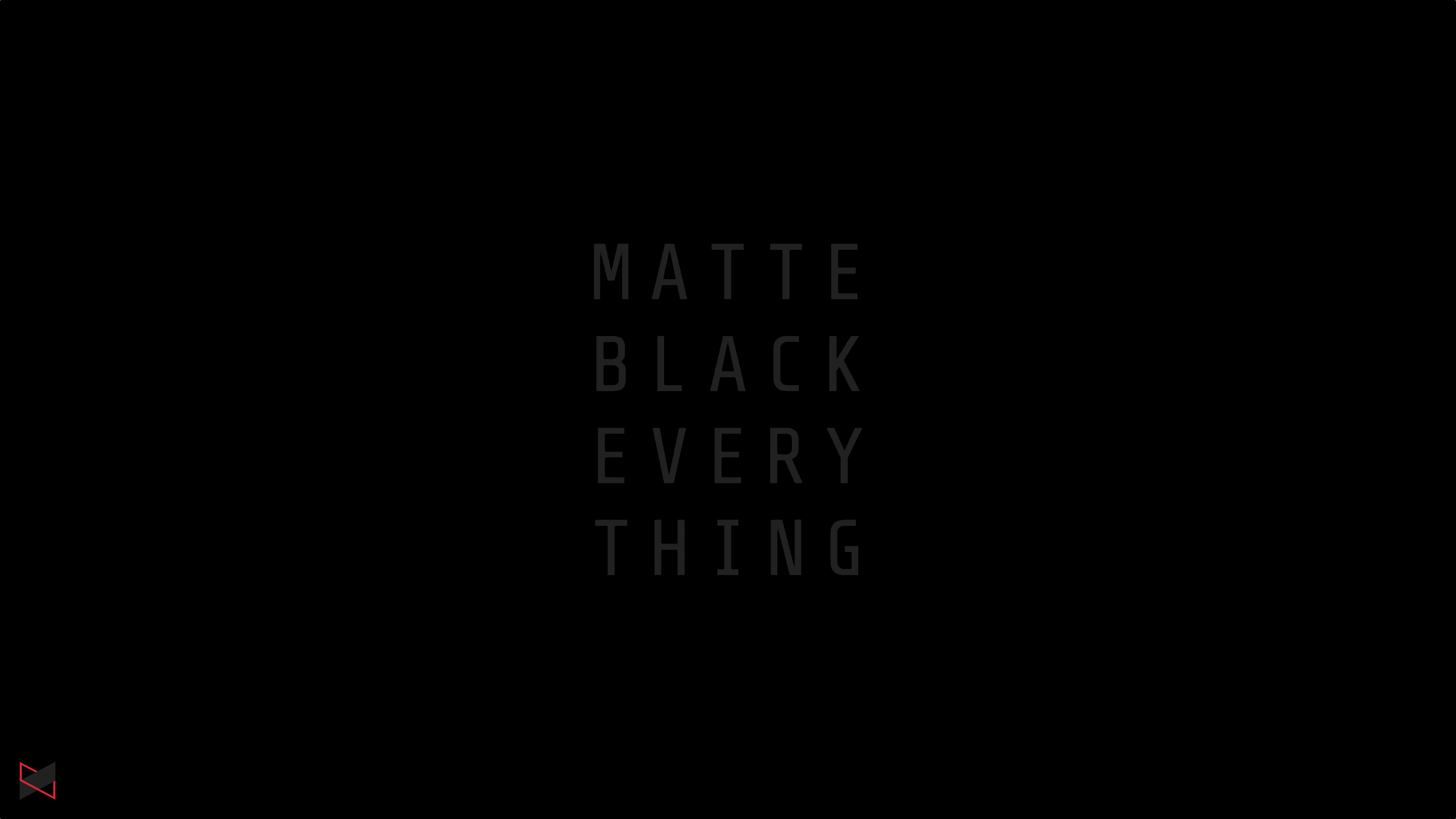 Matte Black Everything MKBHD, HD Typography, 4k Wallpapers