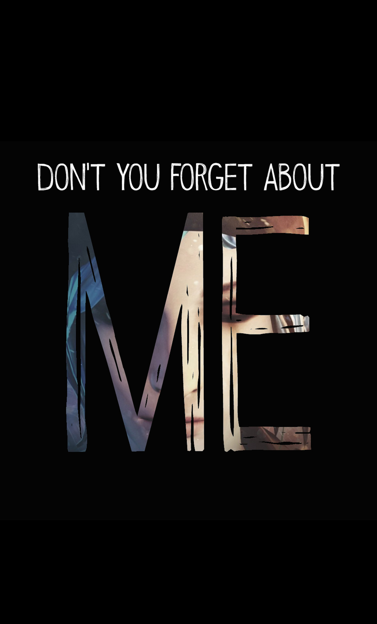1280x2120 Dont You Forget About Me Life Is Strange Iphone 6 Hd 4k