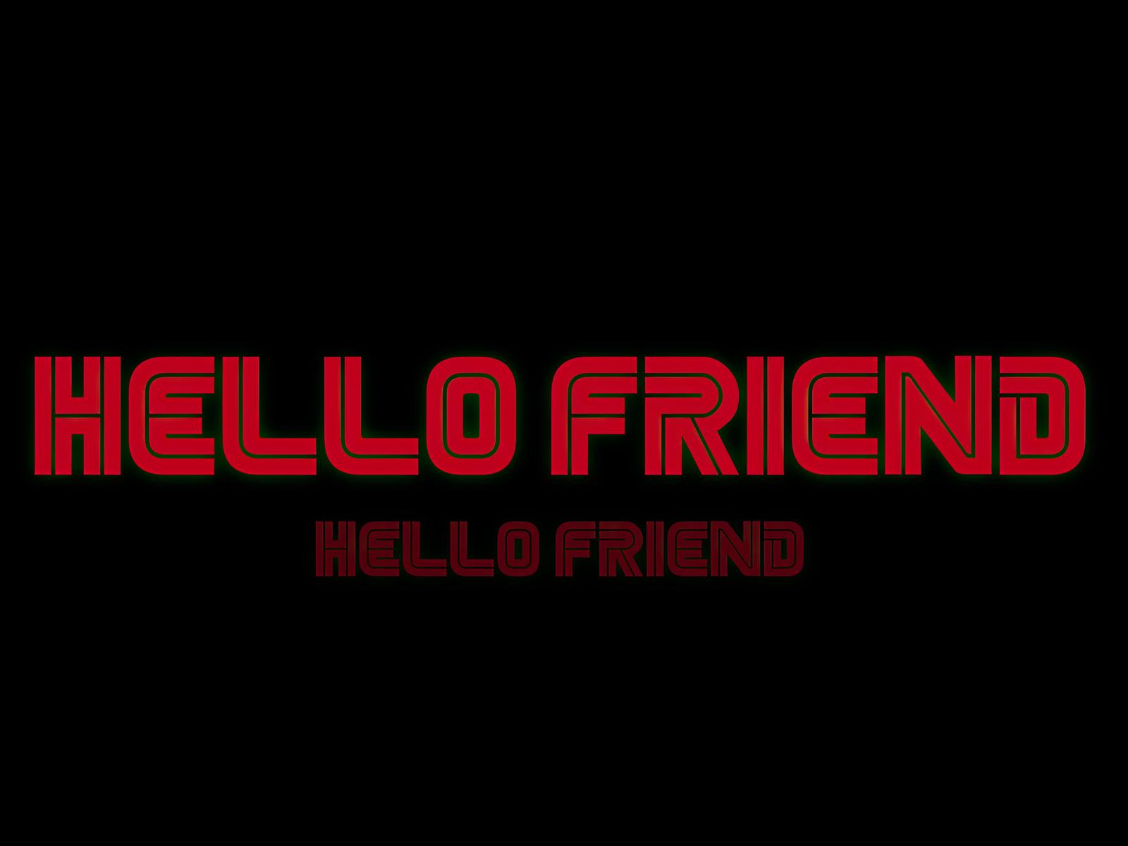 hello-friend-ss.jpg