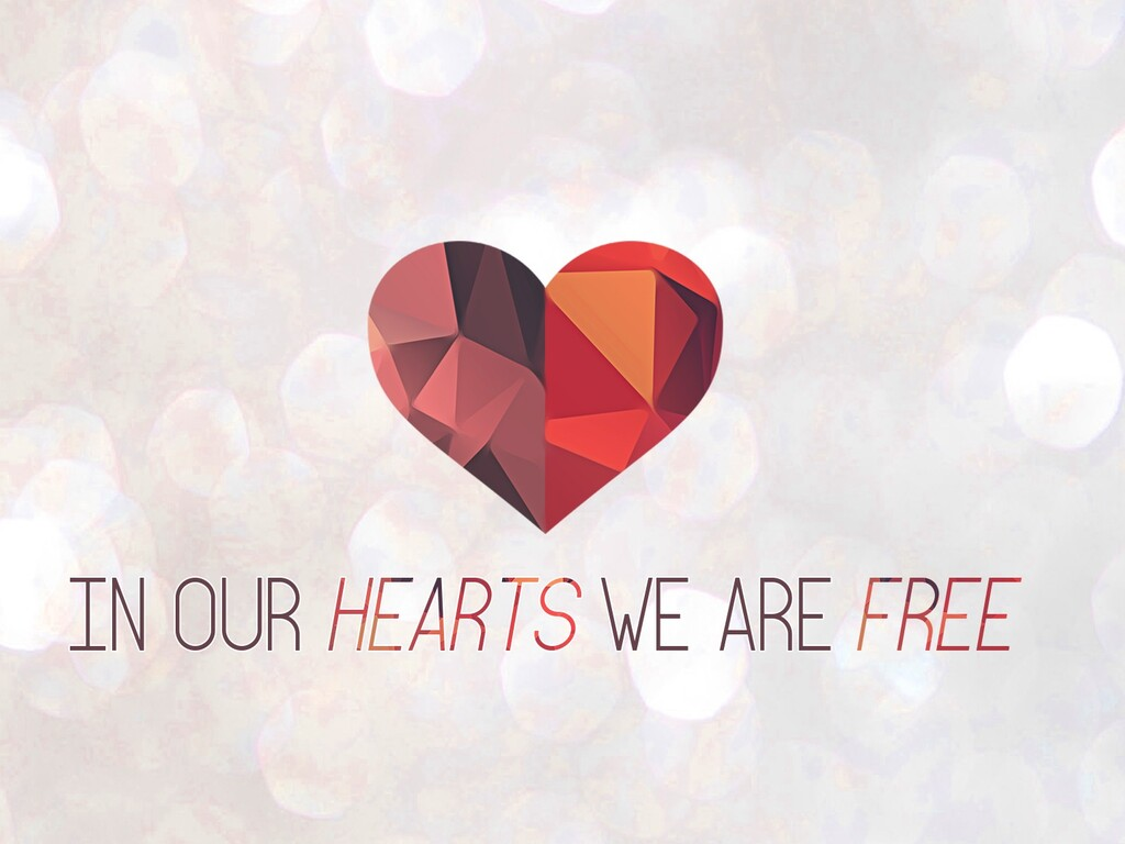 in-our-hearts-we-are-free.jpg