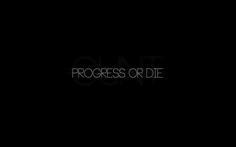 progress-or-die-typography-ro.jpg