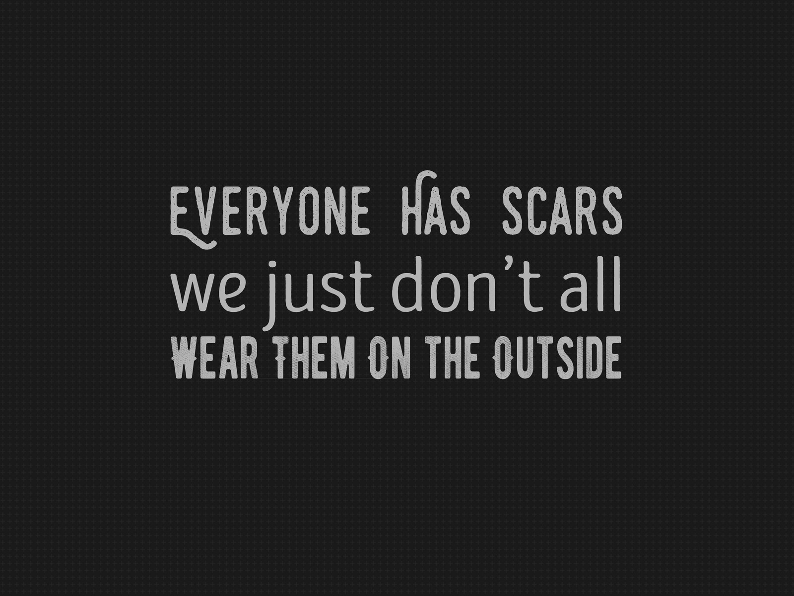 scars-quote-typography-5k-xt.jpg
