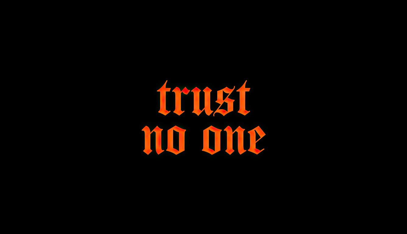 trust-no-one-uq.jpg