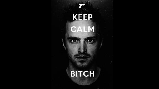 keep-calm-bitch.jpg