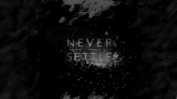 One Plus Never Settle 4k Hd Artist 4k Wallpapers Images