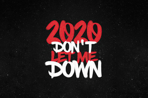 2020 Dont Let Me Down 4k Wallpaper