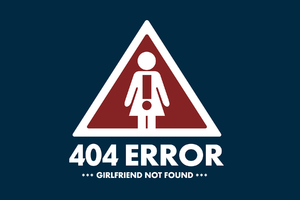 404 Error Girlfriend Not Found Wallpaper
