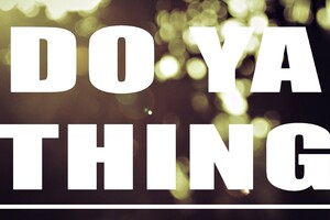Do Your Thing Wallpaper