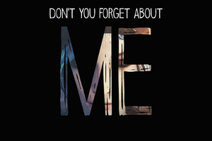 Dont You Forget About Me Life Is Strange