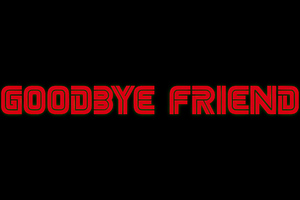 Goodbye Friend Mr Robot Typography 4k