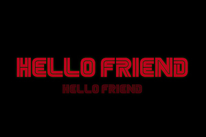 Hello Friend Wallpaper