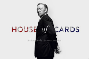 House Of Cards Quote Wallpaper