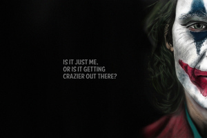 Joker Crazy Out There Typography 8k Wallpaper