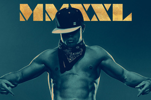 Magic Mike XXL Movie Wallpaper