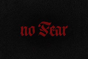 No Fear Wallpaper