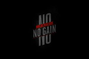 No Pain No Gain Wallpaper