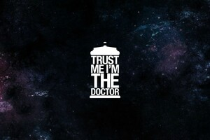 Trust Me I Am Doctor Wallpaper
