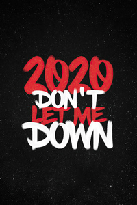 240x320 2020 Dont Let Me Down 4k