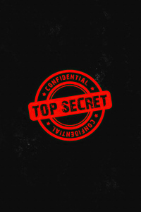 720x1280 Confidential Top Secret 4k