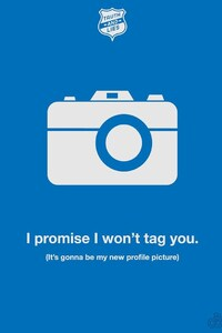 I Promise I Wont Tag You