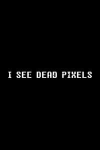 480x800 I See Dead Pixels