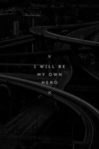 1440x2960 I Will Be My Own Hero 4k
