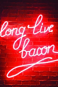 2160x3840 Long Live Bacon Neon Lights