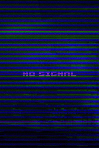 No Signal Typography 4k