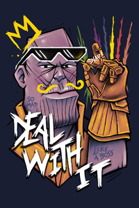 Thanos Deal With It