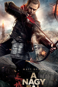 The Great Wall Matt Damon 2017 Movie