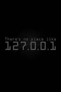 240x400 Theres No Place Like Localhost