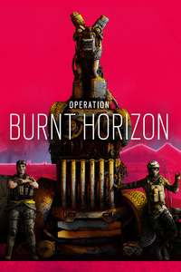 540x960 Tom Clancys Rainbow Six Siege Operation Burnt